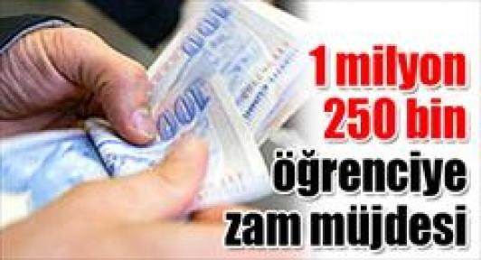 1 milyon 250 bin öğrenciye zam müjdesi
