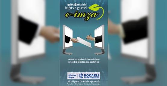 e-İMZA İLE IŞIK HIZINDA HİZMET