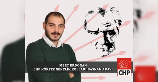 CHP KÖRFEZ İLÇE GENÇLİK'E MERT ERDOĞAN ADAY