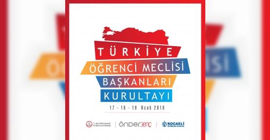 """""""TÜRKİYE ÖĞRENCİ MECLİSİ KURULTAYI"""" KOCAELİ'NDE"""