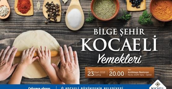 """KOCAELİ MUTFAĞI """"BİLGE ŞEHİR KOCAELİ YEMEKLERİ"""" KİTABINDA"""