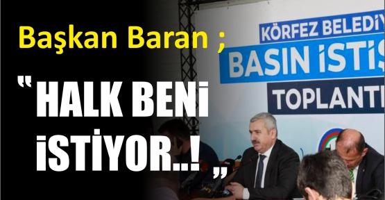 "BARAN, ""14 BİN HANEDE ANKET YAPILDI"""