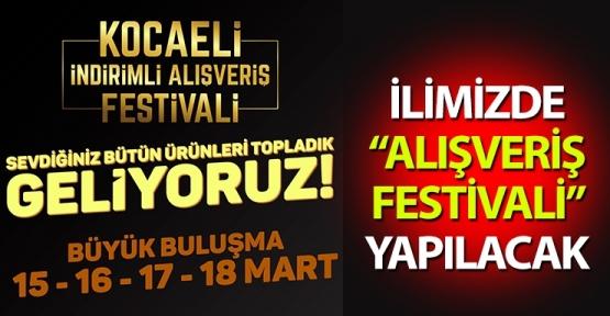 """İlimizde """"Alışveriş Festivali"""" yapılacak"""