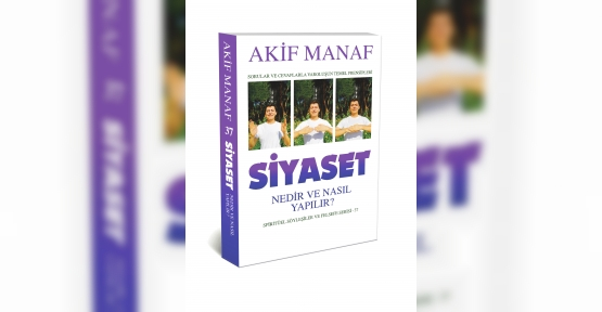 Akif Manaf'ın Siyaset Kitabı Çıktı