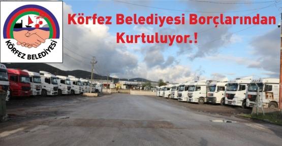 Körfez Belediyesi Prim Borcuna Karşılık Belde Garajı'nı Devrediyor