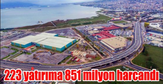 223 yatırıma 851 milyon harcandı
