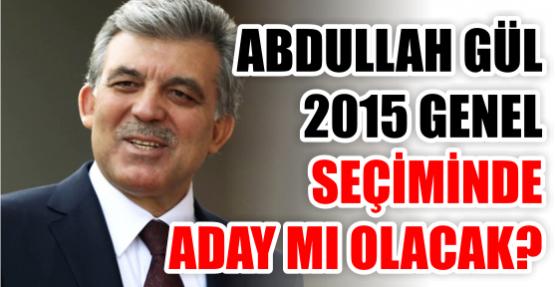Abdullah Gül 2015 genel seçiminde aday!