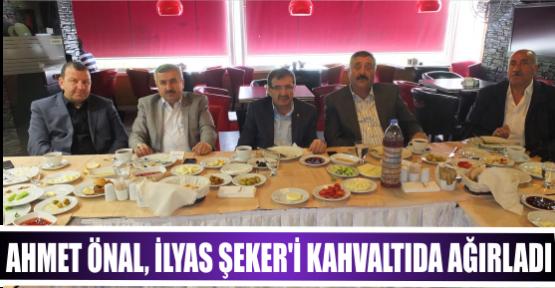 AHMET ÖNAL, İLYAS ŞEKER'İ KAHVALTIDA AĞIRLADI
