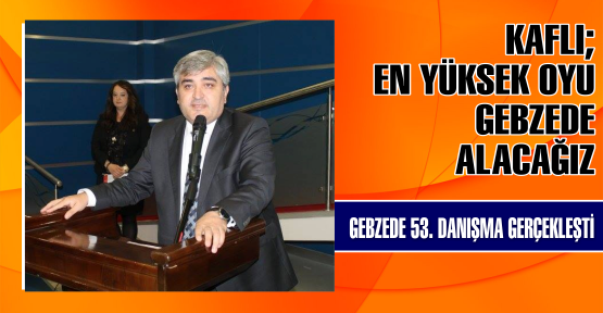AK Parti 53. Danışma toplantısı