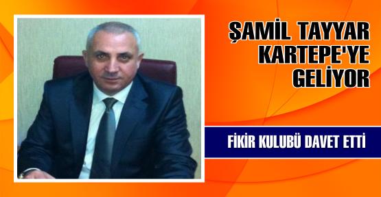AK Parti Gaziantep Milletvekili Şamil Tayyar, Kartepe Fikir Kulübü'nün davetlisi olarak Kartepe'ye geliyor.