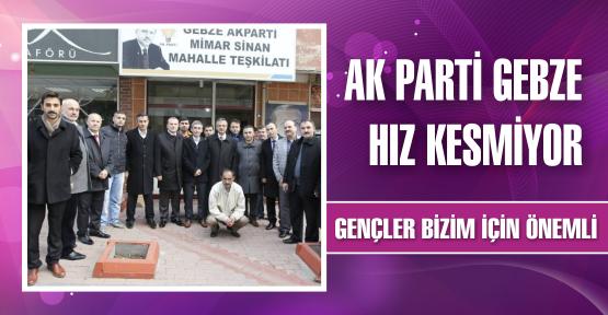 AK Parti Gebze hız kesmiyor