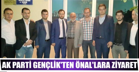 AK PARTİ GENÇLİK'TEN ÖNAL'LARA ZİYARET
