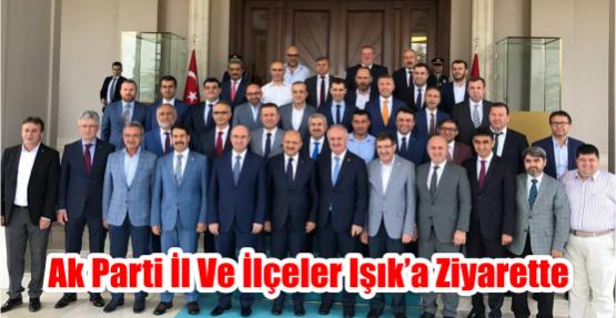 AK Parti İl ve ilçeler Işık'a ziyarette