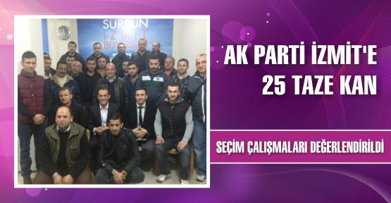 AK Parti İzmit'e 25 taze kan