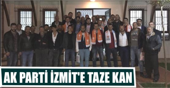 AK PARTİ İZMİT'E TAZE KAN