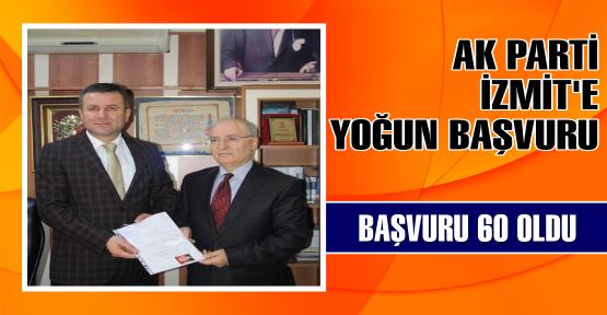 AK Parti İzmit'te başvuru 60'a yaklaştı
