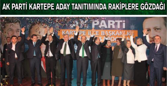 Ak Parti Kartepe Aday Tanıtımında rakiplere gözdağı