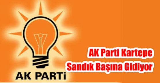 AK Parti Kartepe Sandık Başına Gidiyor