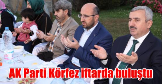 AK Parti Körfez  iftarda buluştu