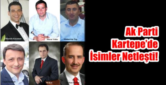 AK Parti'de Kartepe'de İsimler Netleşti!
