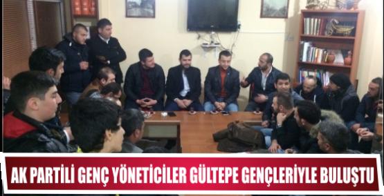 Ak Partili Genç yöneticileri Gültepe'li gençlerle buluştu