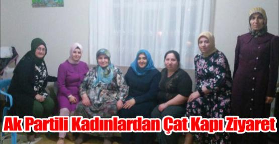 Ak Partili Kadınlardan Çat Kapı Ziyaret