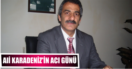 Ali Karadeniz'in yengesi Vefat etti