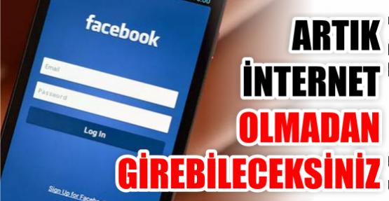 Artık internet olmadan da Facebook'a girebileceksiniz!
