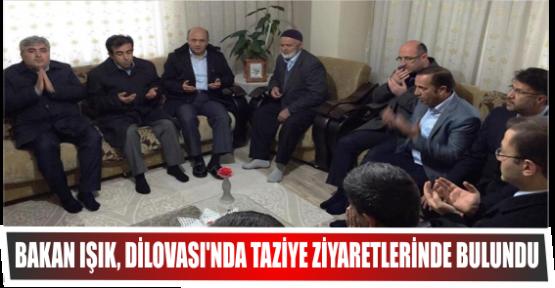 BAKAN IŞIK, DİLOVASI'NDA TAZİYE ZİYARETLERİNDE BULUNDU