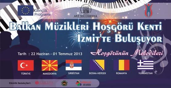 Balkan Müzikleri İzmit'te Buluşacak