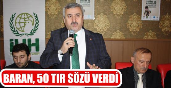 BARAN, 50 TIR SÖZÜ VERDİ