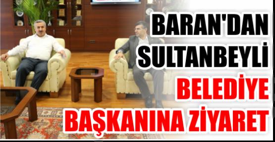 Baran, Sultanbeyli Belediye Başkanı Hüseyin Keskin'i Ziyaret Etti