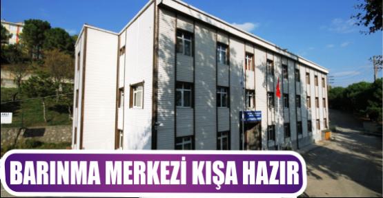 BARINMA MERKEZİ KIŞA HAZIR