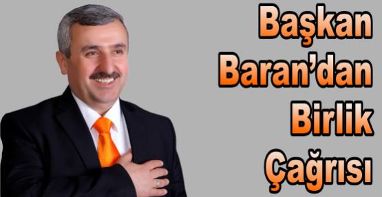Başkan Baran'dan Birlik Çağrısı