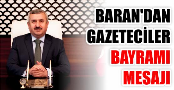Başkan Baran'dan Gazeteciler Bayramı Mesajı