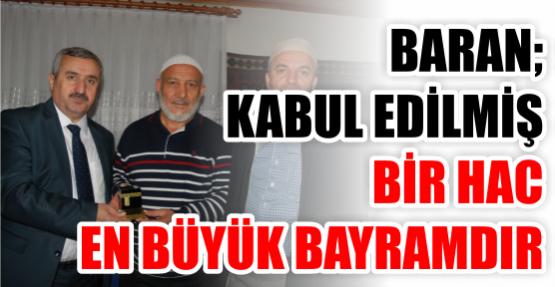 Başkan Baran'dan Hacılara Ziyaret
