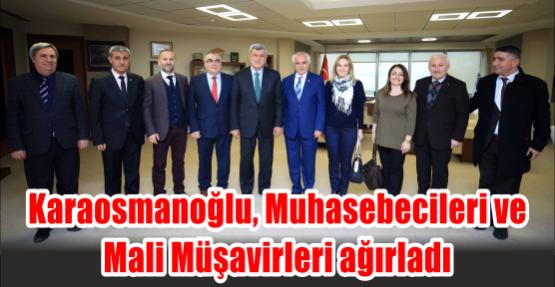 Başkan Karaosmanoğlu, Muhasebecileri ve Mali Müşavirleri ağırladı