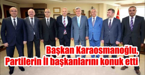 Başkan Karaosmanoğlu, Partilerin İl başkanlarını konuk etti