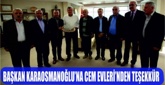 Başkan Karaosmanoğlu'na Cem Evleri'nden teşekkür