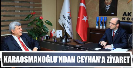 Başkan'dan, Ceyhan'a hayırlı olsun ziyareti
