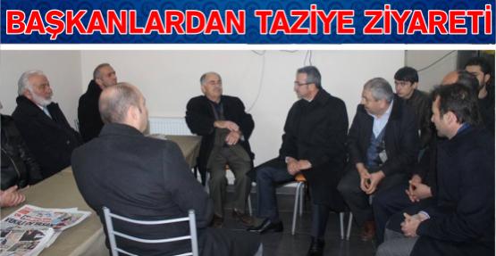 Başkanlar Taziye Ziyaretinde Bulundu