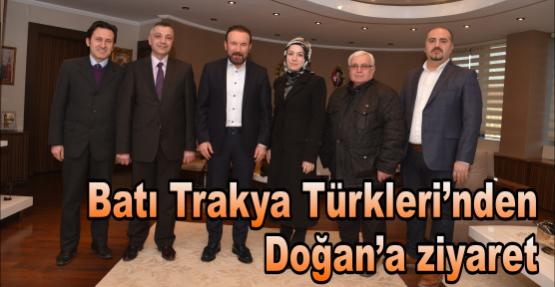 Batı Trakya Türkleri'nden  Doğan'a ziyaret