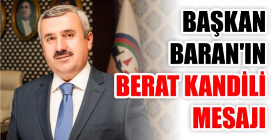 Belediye Başkanı İsmail Baran'ın Berat Kandili Mesajı