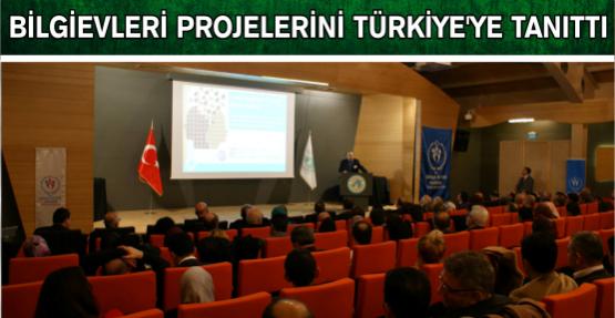 Bilgievleri projelerini Türkiye'ye tanıttı
