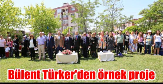 Bülent Türker'den örnek proje