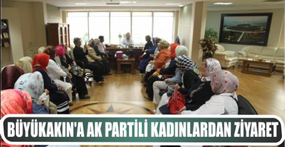 Büyükakın'a AK Partili bayanlardan ziyaret