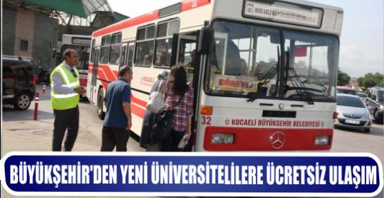 Büyükşehirden yeni üniversitelilere ücretsiz ulaşım