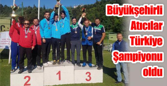 Büyükşehirli Atıcılar Türkiye Şampiyonu oldu