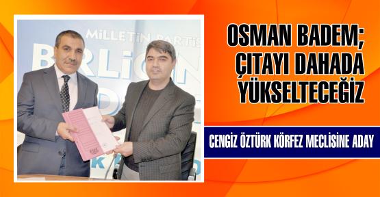 Cengiz Öztürk'te meclise aday adayı