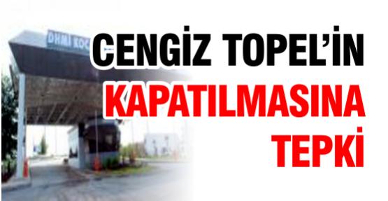 Cengiz Topel'in kapatılmasına tepki